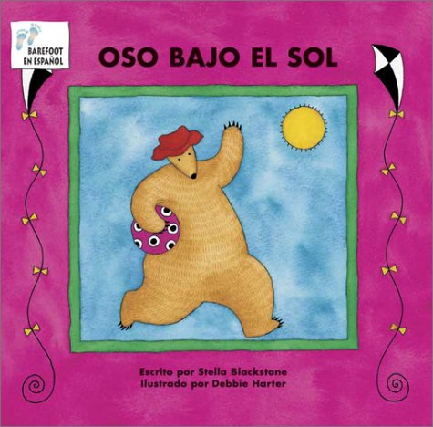 9781841487786: Oso Bajo El Sol (Bear) (Spanish Edition)