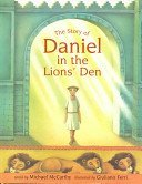 The Story of Daniel in the Lions' Den: Michael J. McCarthy