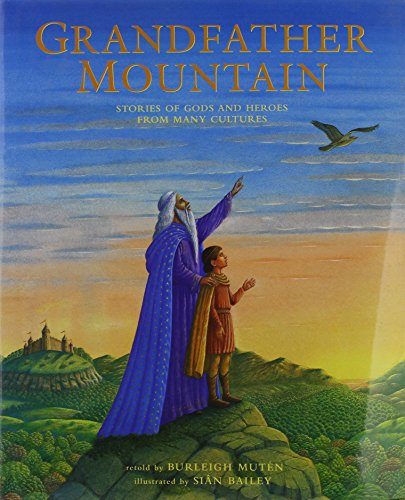 9781841487861: Grandfather Mountain: Stories of Gods and Heroes from Many Cultures