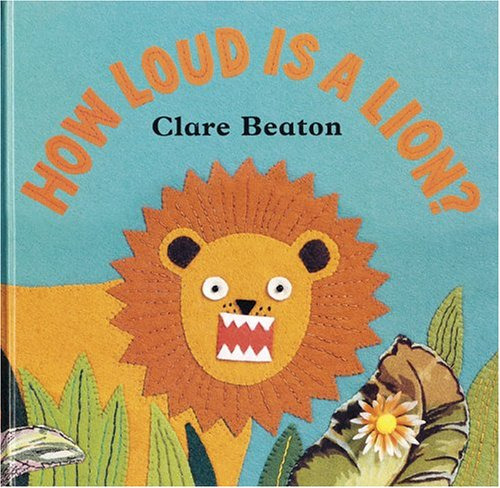 9781841488967: How Loud is a Lion?