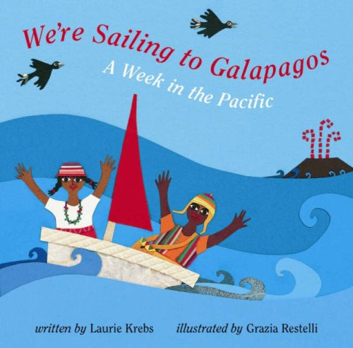 9781841489018: We're Sailing to Galapagos: A Week in the Pacific