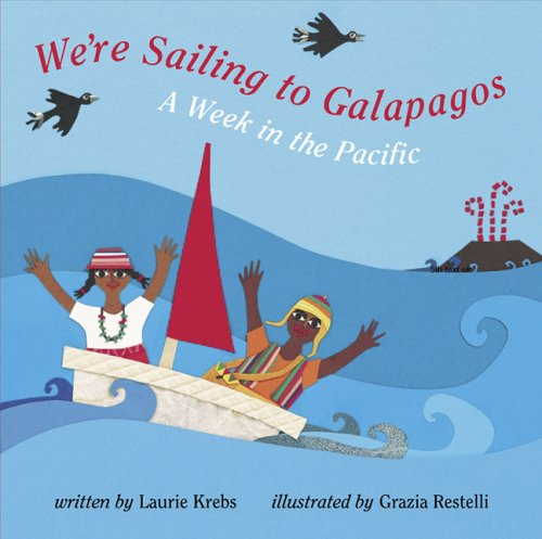 9781841489025: We're Sailing To Galapagos (Travel the World)