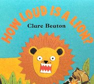 9781841489032: How Loud Is a Lion
