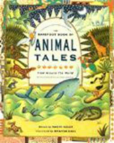 The Barefoot Book of Animal Tales: Adler, Naomi