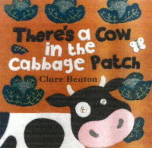 9781841489605: There's a Cow in the Cabbage Patch (A Barefoot Board Book)