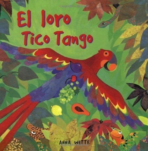 9781841489711: El Loro Tico Tango (Spanish Edition)