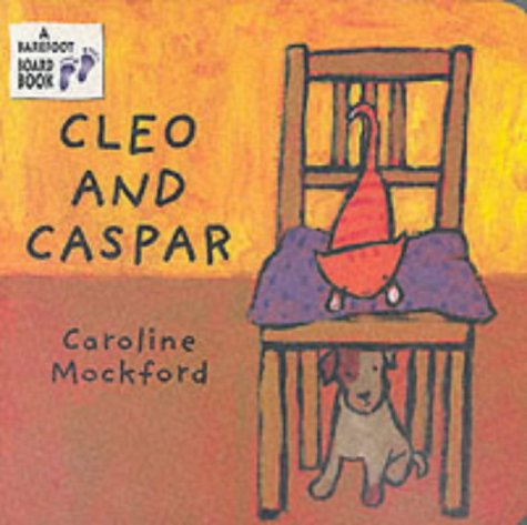 9781841489728: Cleo and Caspar (A Barefoot Board Book)