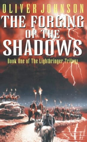 9781841490045: The Forging Of The Shadows (Lightbringer)