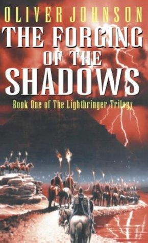 9781841490045: The Forging of the Shadows (Lightbringer Trilogy)