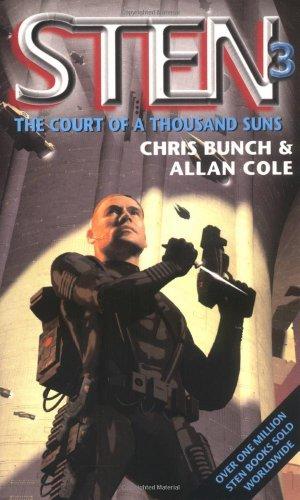 The Court of a Thousand Suns (Sten): Bunch, Chris, Cole, Allan