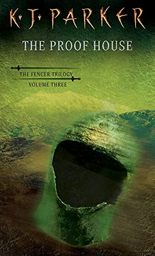 9781841490182: The Proof House (The Fencer Trilogy, Volume Three)