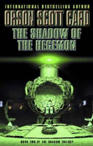 9781841490366: Shadow Of The Hegemon: Book 2 of The Shadow Saga