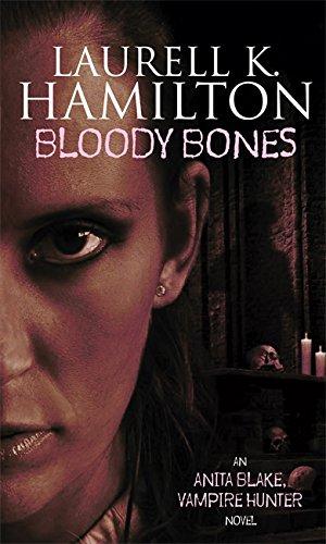 9781841490502: Bloody Bones (Anita Blake, Vampire Hunter)