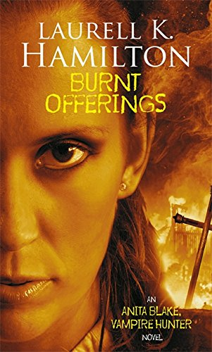 9781841490526: Burnt Offerings (Anita Blake, Vampire Hunter)