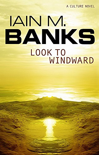 9781841490595: Look To Windward (Culture)