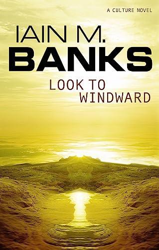 9781841490595: Look To Windward