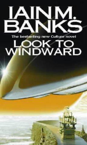 9781841490618: Look to Windward