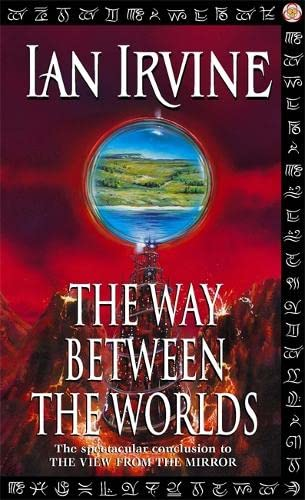 9781841490731: The Way Between The Worlds: The View From The Mirror, Volume Four (A Three Worlds Novel) (v. 4)