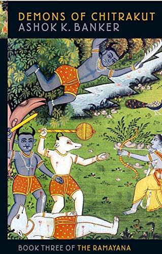 Demons of Chitrakut (Ramayana series): Banker, Ashok K.