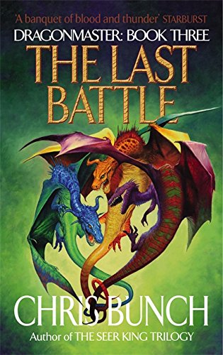 9781841491790: The Last Battle: Dragonmaster Book 3