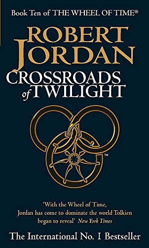 9781841491837: Crossroads Of Twilight: Book 10 of the Wheel of Time