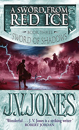 9781841491844: A Sword from Red Ice: Book Three of Sword of Shadows
