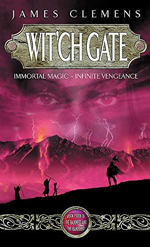 9781841491974: Wit'ch Gate: The Banned and the Bannished Book Four (Banned and the Banished)