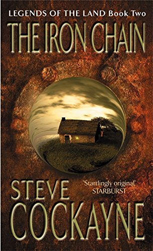 The Iron Chain (Legends of the Land: Cockayne, Steve