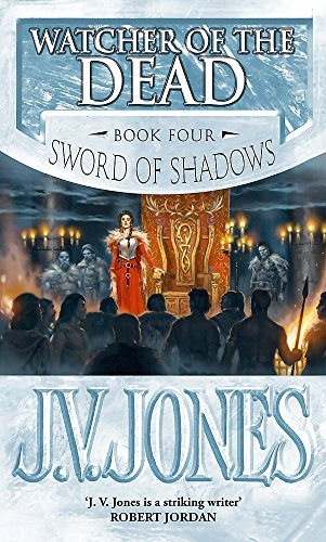 Watcher of the Dead (The Sword of Shadows) (1841492213) by Jones, J. V.