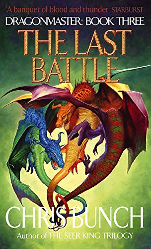 9781841492230: The Last Battle (Dragonmaster)