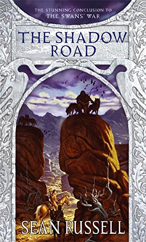 9781841492254: The Shadow Road: Book Three in the Swans' War Trilogy