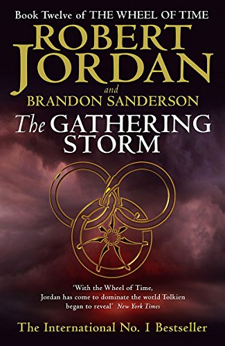 The Gathering Storm: The Majestic Conclusion to: Brandon Sanderson, Robert