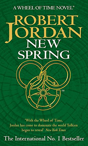 9781841492612: New Spring: A Wheel of Time Prequel
