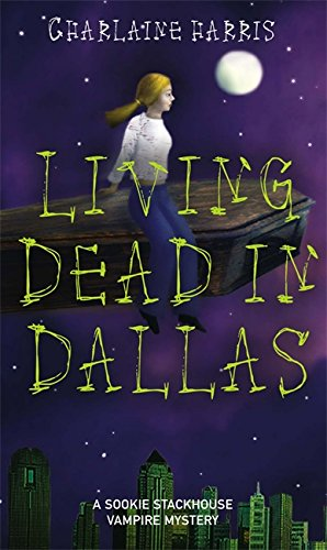 9781841493008: Living Dead In Dallas: A Sookie Stackhouse Vampire Mystery