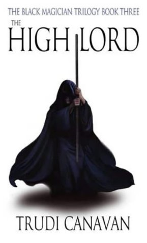 9781841493152: The High Lord: The Black Magician Trilogy Book Three