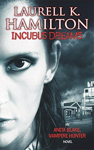 9781841493169: Incubus Dreams (Anita Blake, Vampire Hunter, Book 12)