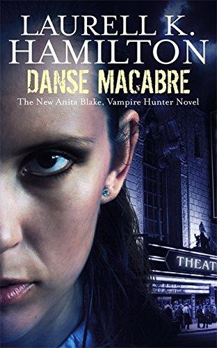 Danse macabre Anita Blake: Hamilton, Laurell K.