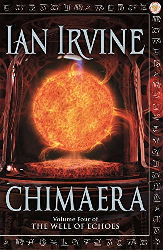 9781841493244: Chimaera: Volume Four of The Well of Echoes