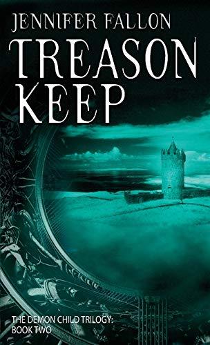 9781841493275: Treason Keep: The Demon Child Trilogy