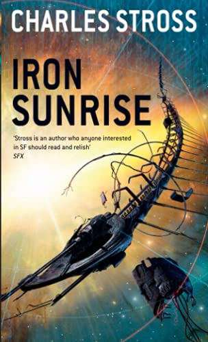 9781841493367: Iron Sunrise (Singularity Sky)
