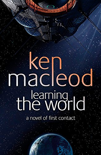 9781841493435: Learning The World: A novel of first contact