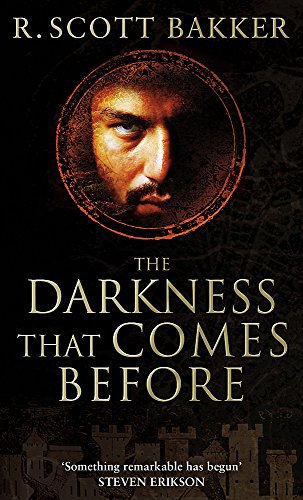 9781841494081: The Darkness That Comes Before: Book 1 of the Prince of Nothing