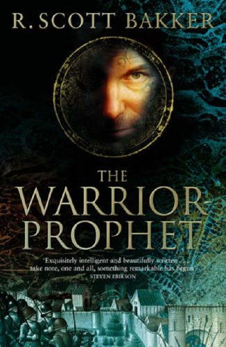 9781841494098: The Warrior-Prophet: Book 2 of the Prince of Nothing: Book two