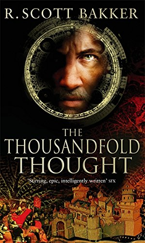 9781841494128: The Thousandfold Thought: Book 3 of the Prince of Nothing