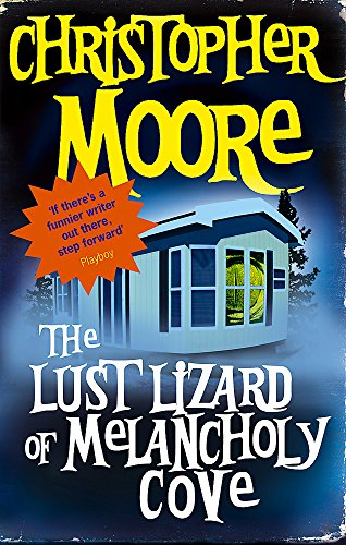 The Lust Lizard Of Melancholy Cove: Book 2: Pine Cove Series: Moore, Christopher