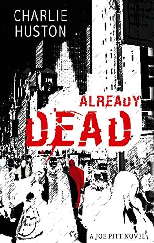 9781841495262: Already Dead: A Joe Pitt Novel, book 1