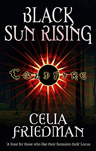 9781841495415: Black Sun Rising: The Coldfire Trilogy: Book One