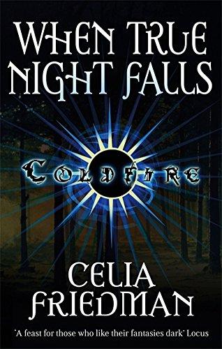 When True Night Falls: Celia Friedman
