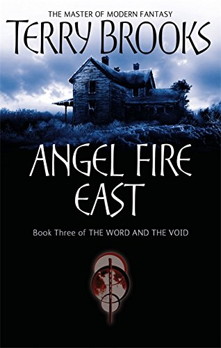 Angel Fire East: The Word and the: Brooks, Terry