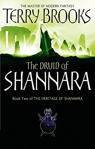 The Druid of Shannara - Book Two of the Heritage of Shannara: Terry Brooks
